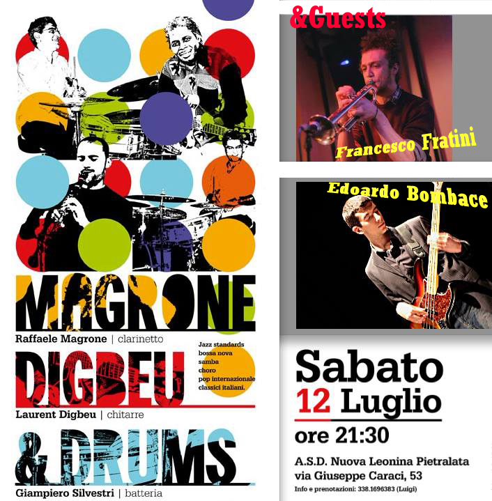 12 luglio 2014 – Magrone, Digbeu & Drums
